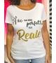 T-shirt Non sono Perfetta ma Reale